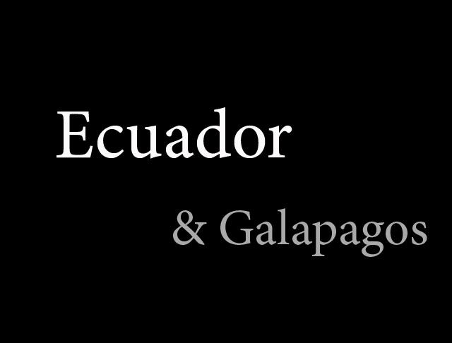 厄瓜多爾之旅